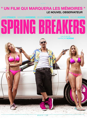Affiche du film Spring Breakers