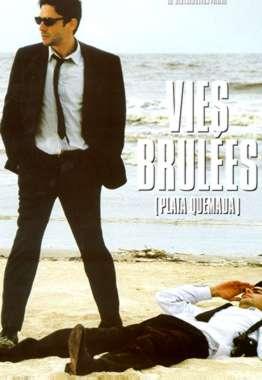 """Affiche française du film """"Plata Quemada"""", titre français : vies brulées"""